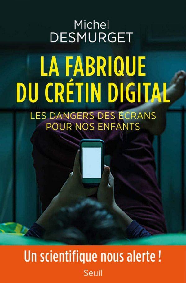 La fabrique du crétin digital