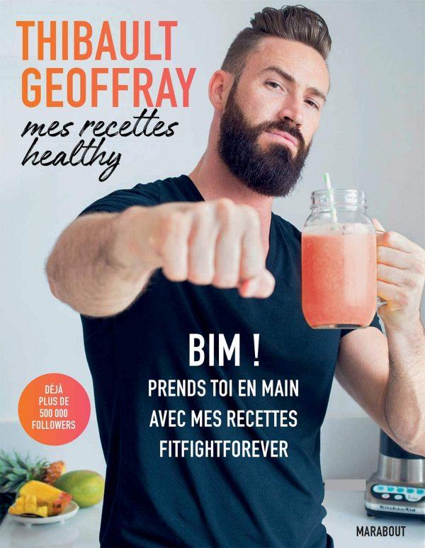 Mes recettes healthy BIM ! Prends toi en main avec mes recettes fitfightforever
