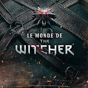 LE MONDE DE THE WITCHER