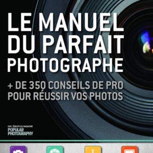 Le manuel du parfait photographe