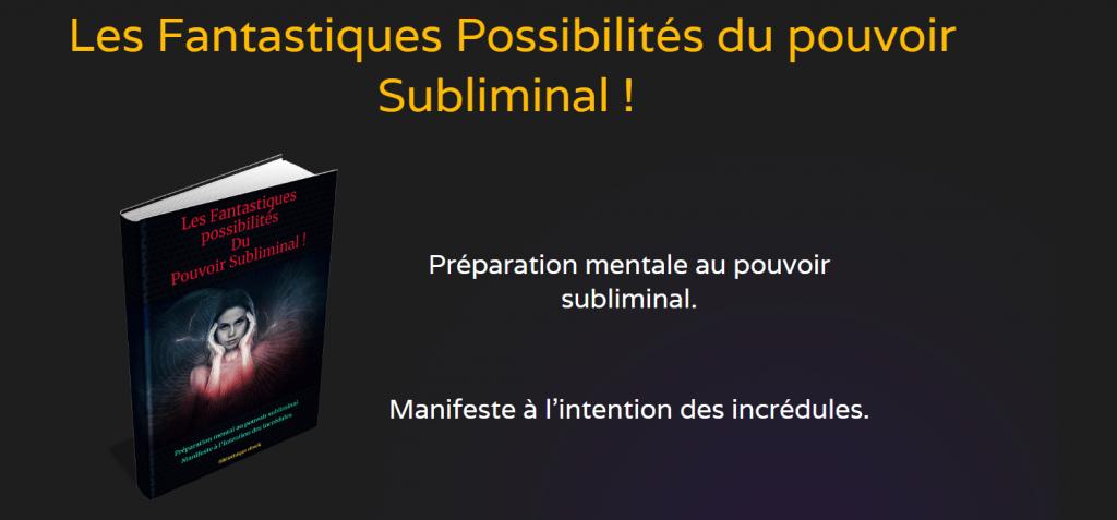 Les Fantastiques Possibilités du pouvoir Subliminal