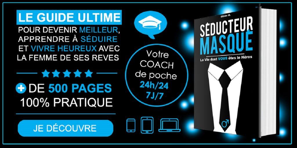 Séducteur Masqué : Le Guide ULTIME