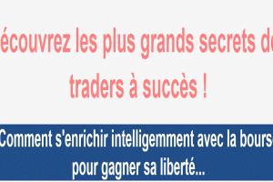 Découvrez les plus grands secrets des traders