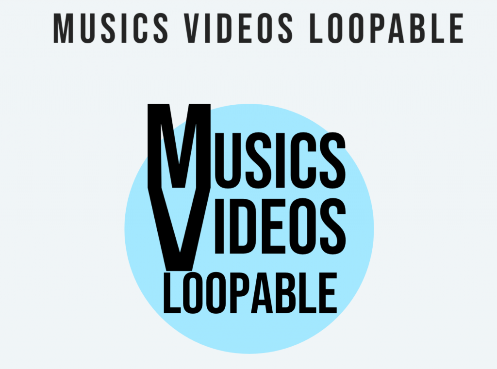 Musics Videos Loopable (Le Mega Pack)