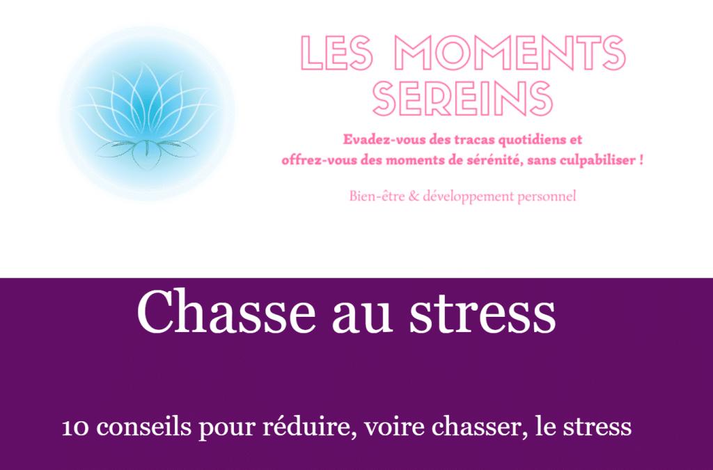 Chasse au stress