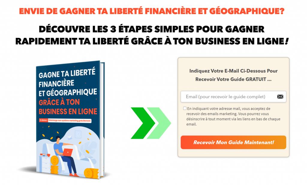 Guide Gratuit - Gagne ta Liberté Financière & Géographique