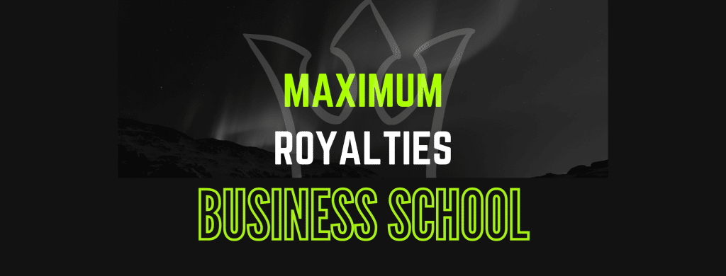 Maximum Royalties Business School: Formation