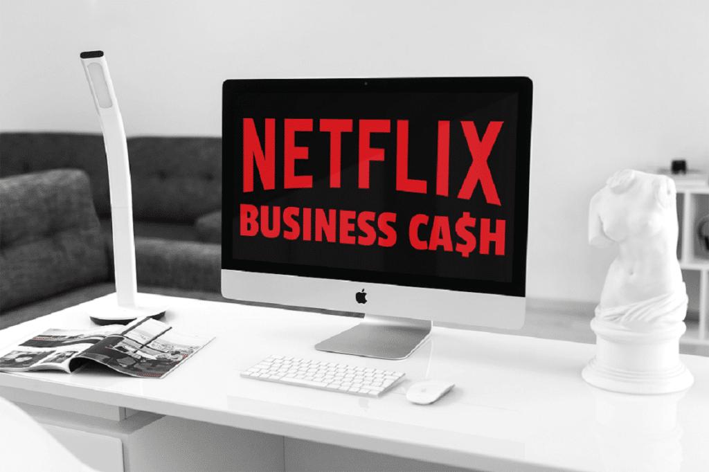 Netflix Business CA$H