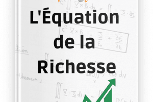 L'Equation de la richesse