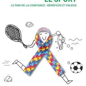 L'autisme et le sport: Le pari de la confiance : bénéfices et enjeux