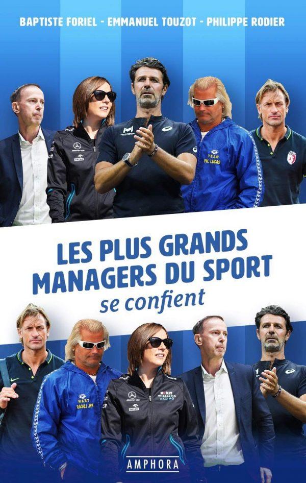 Les plus grands managers du sport se confient