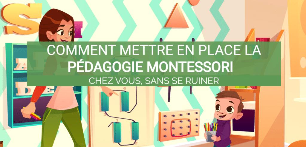 Mettre en place la Pédagogie Montessori chez soi