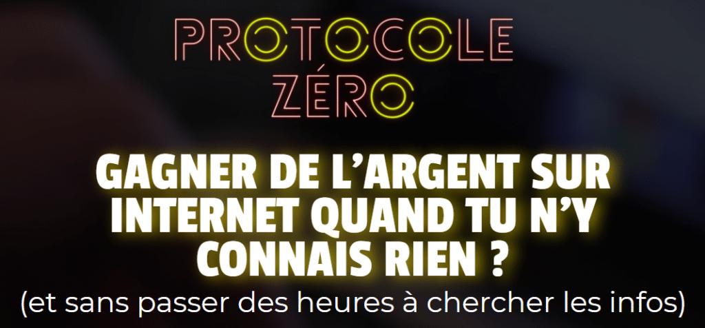 Protocole Zéro - Ton 1er business sur Internet
