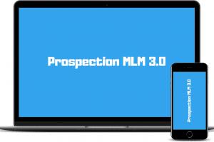 Prospection MLM 3.0